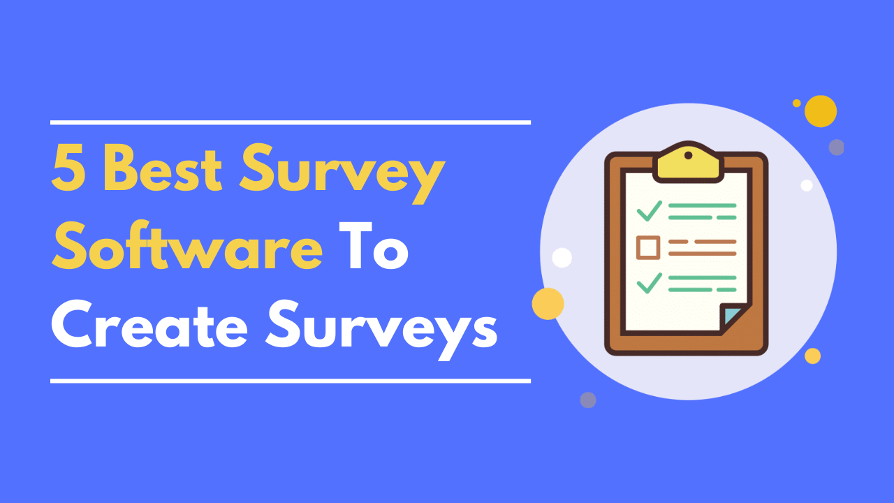 5 Best Survey Software