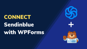 Connect Sendinblue and WPForms