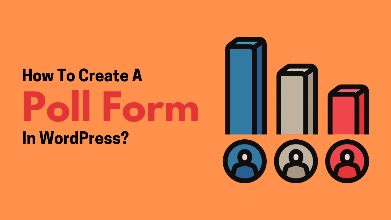 How to create a poll form in WordPress